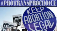 Increasingly, anti-trans = anti-abortion: #ProTransProChoice